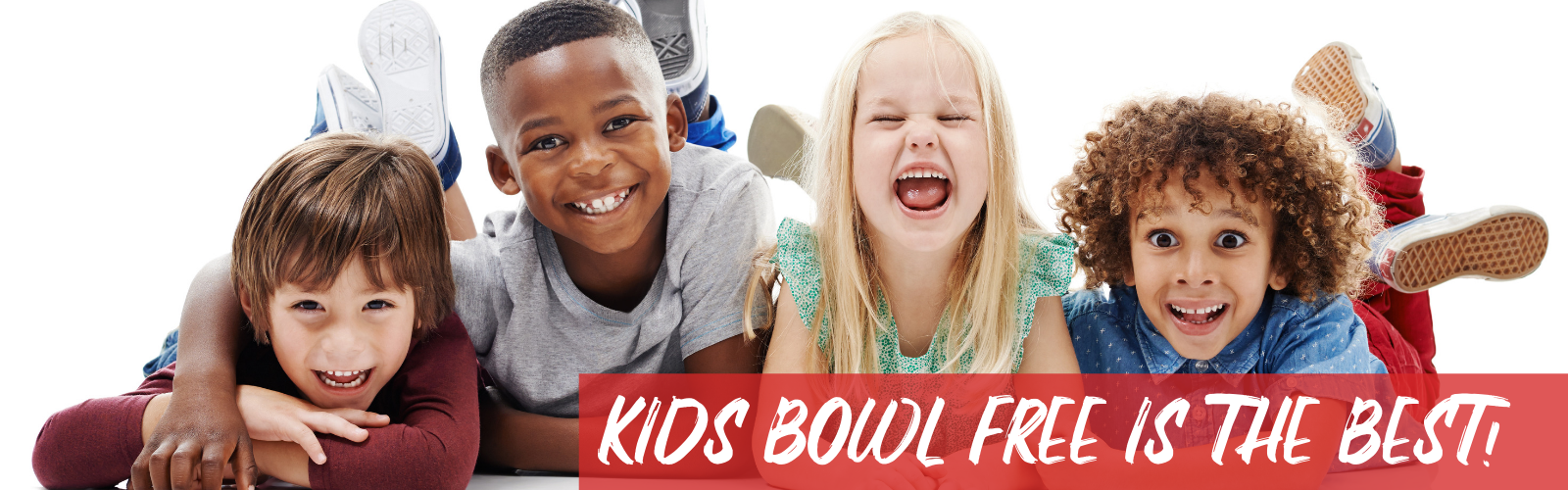 KIDS BOWL FREE IS THE BEST!